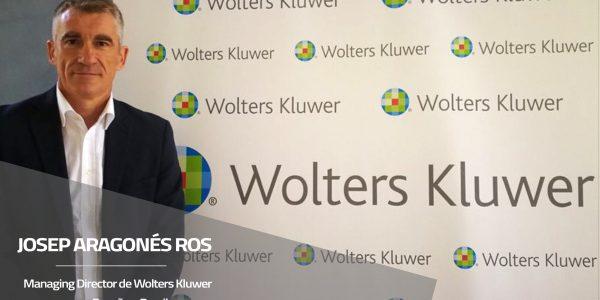 Entrevista a Josep Aragonés, Managing Director de Wolters Kluwer
