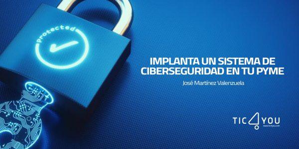 TIC4YOU y la estrategia de ciberseguridad en las pymes