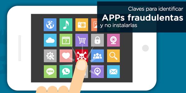 Claves para identificar Apps fraudulentas y no instalarlas
