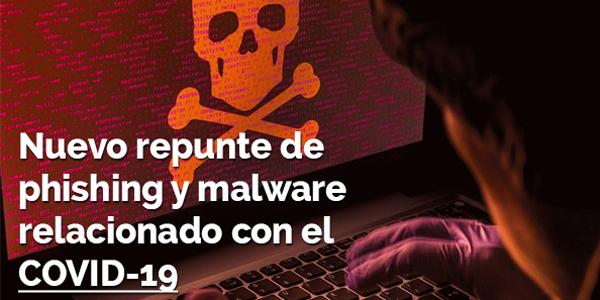 Nuevo repunte de phising y malware relacionado con el COVID-19