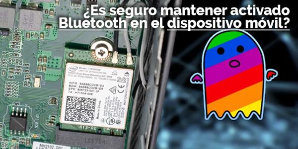 ¿Es seguro  mantener activado el Bluetooth en el dispositivo móvil?