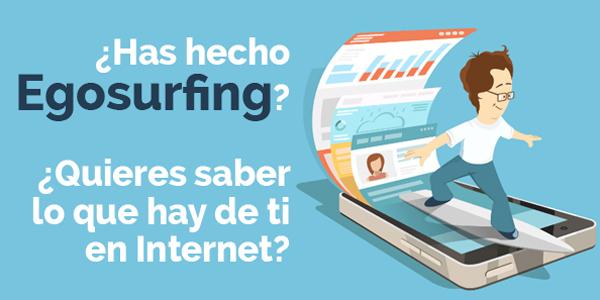 ¿Quieres saber lo que hay en internet de ti? Practica el Egosurfing