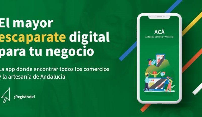 ¿Quieres conocer la app ACÁ? Te  presentamos el nuevo proyecto de la Junta de Andalucía destinado al comercio y la artesanía andaluza